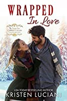 Wrapped In Love (The Cringle Cove Christmas Chronicles, #1)