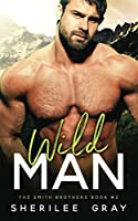 Wild Man (The Smith Brothers)