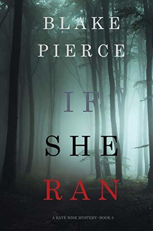 If She Ran (Kate Wise Mystery #3)