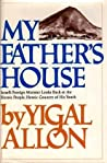 My Father's House by Yigal Allon