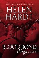 Blood Bond: 5 (Blood Bond Saga #5)