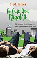 In Case You Missed (#lovehim #3)