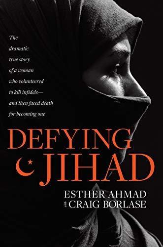 Defying Jihad  The Dramatic True St