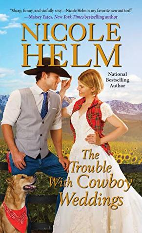 The Trouble with Cowboy Weddings (A Mile High Romance #5)