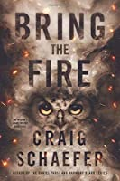 Bring the Fire (The Wisdom's Grave Trilogy)