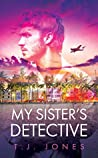 My Sister's Detective (The Slater Mysteries, #1)