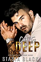Cut So Deep (Break So Soft Duet, #1)