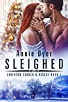 Sleighed (Severton Search & Rescue #1)