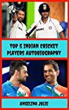 Top 5 Indian Cricket Players Autobiography: ( Sachin, Dhoni, Kohli, Rohit and Raina )