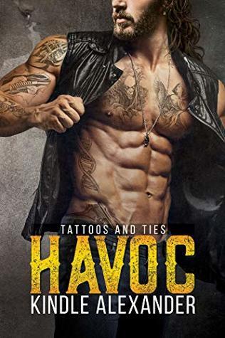 Havoc (Tattoos and Ties Duet, #1)