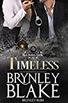 Timeless (Black Brothers Standalone Novella)