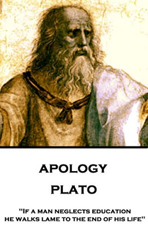 """Apology: """"If a man neglects education, he walks lame to the end of his life"""""""