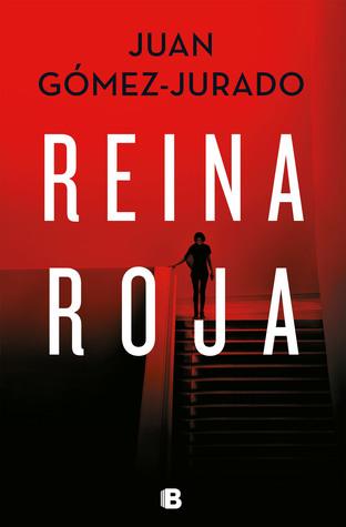 Reina roja by Juan Gomez-Jurado
