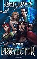 Myth Protector: A Fairy Tale Harem