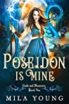 Poseidon Is Mine (Gods and Monsters #2)