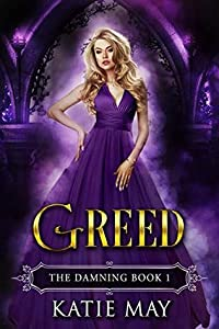 Greed (The Damning, #1)