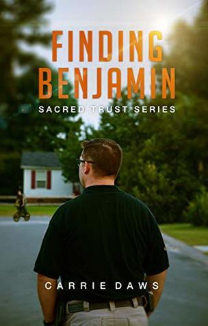 Finding Benjamin (Sacred Trust #2)