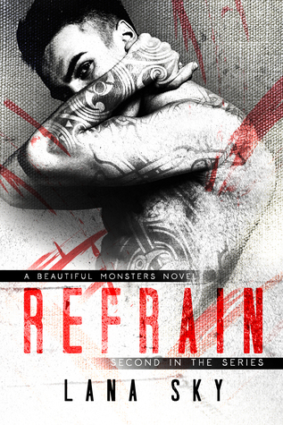 Refrain (Beautiful Monsters Book #2)