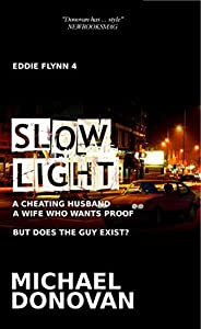 Slow Light (Eddie Flynn Book 4)