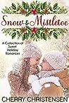 Snow and Mistletoe Box Set