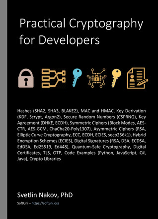 Practical Cryptography for Developers by Svetlin Nakov