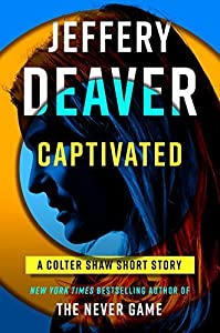 Captivated (Colter Shaw, #0.5)