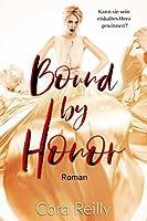Bound By Honor - Roman: Deutsche Ausgabe (Born in Blood Chroniken 1)