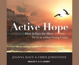 Active Hope by Joanna Macy