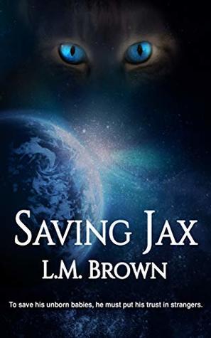 Saving Jax (Felines of Furyne #2)