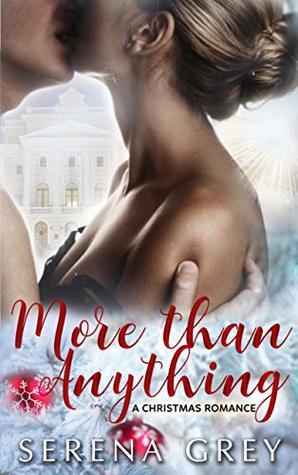 More Than Anything: A Christmas Romance