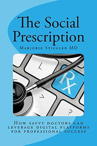 The Social Prescription by Marjorie Stiegler