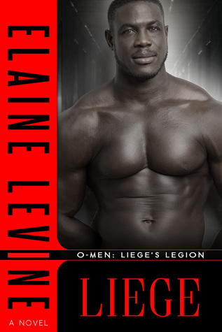 Liege (O-Men: Liege's Legion, #1)
