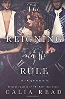 The Reigning and the Rule (Surviving Time, #2)