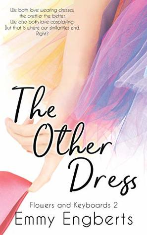The Other Dress (Flowers and Keyboards 2)