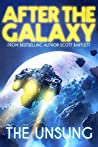 The Unsung (After the Galaxy #1)