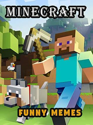 Amazing Minecraft Memes Best Funny Minecraft Memes With Hilarious