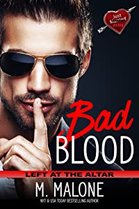 Bad Blood (Left at the Altar #5)