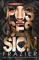 Possession: The Perversion Trilogy, Book Two