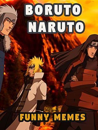 Amazing and hilarious Boruto Naruto Memes