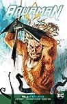 Aquaman, Volume 6: Kingslayer
