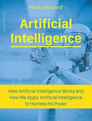 Artificial Intelligence by Mark Howard