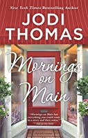 Mornings on Main: A Clean  Wholesome Romance