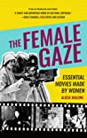 The Female Gaze: ...