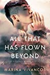 All That Has Flown Beyond (Natural Magic #2)