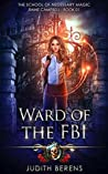 Ward of the FBI (School of Necessary Magic: Raine Campbell #1)