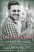One More Round (Gamer Boy) (Volume 2)