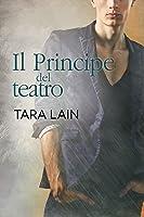 Il Principe del teatro (Love in Laguna, #3)
