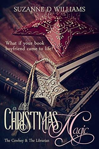 A Little Christmas Magic: The Cowboy & The Librarian