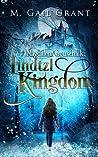 Lindtzl Kingdom (Magdalena Gottschalk #3)