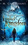 Magdalena Gottschalk:  Lindtzl Kingdom (Magdalena Gottschalk, #3)
